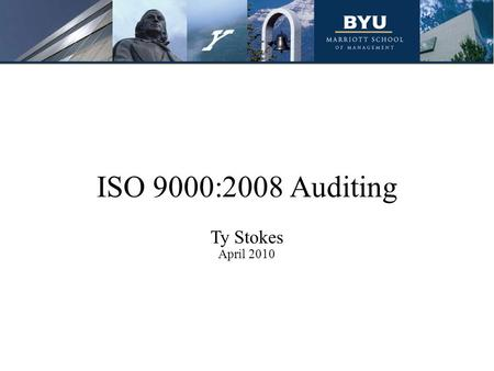 ISO 9000:2008 Auditing Ty Stokes April 2010. Agenda What is ISO 9000:2008 auditing? Brainstorming activity Background of ISO 9000:2008 auditing Audit.