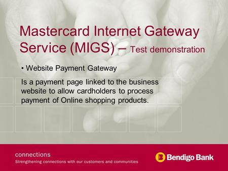 Mastercard Internet Gateway Service (MIGS) – Test demonstration