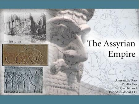 Geography of Assyria The geography of Assyria had a big impact on their resources, victories, defeats and culture. The Assyrian Empire is a part of four.