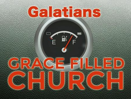 David Thompson Sunday 1 st March 2015 A Grace Filled Church Part 5: From Slaves to Sons Galatians 3:15 – 4:7.