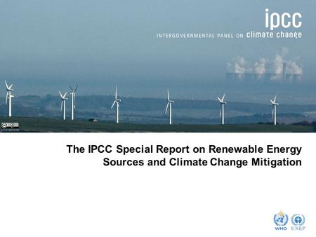 Johnthescone The IPCC Special Report on Renewable Energy Sources and Climate Change Mitigation.