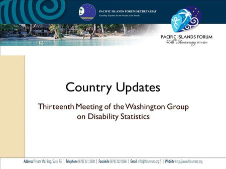 Country Updates Thirteenth Meeting of the Washington Group on Disability Statistics.