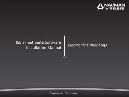 ISE eFleet Suite Software Installation Manual Electronic Driver Logs.