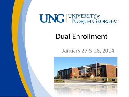 Dual Enrollment January 27 & 28, 2014. University Overview VideoVideo One university on four campuses.