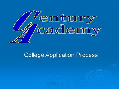 College Application Process. University Of California/California State University Requirements  English CP or Higher4 Years  Math Algebra 1CP Higher3.