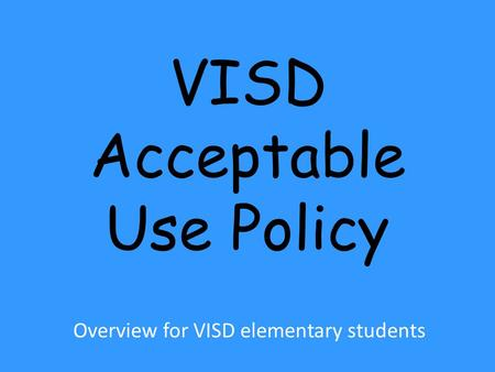 VISD Acceptable Use Policy