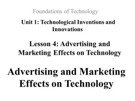Unit 1: Technological Inventions and Innovations