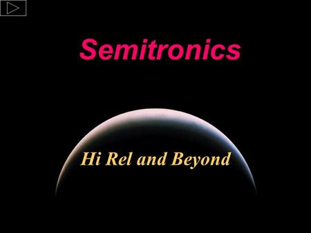 Hi Rel and Beyond Semitronics A Power Semiconductor Manufacturer.