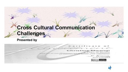 Cross Cultural Communication Challenges
