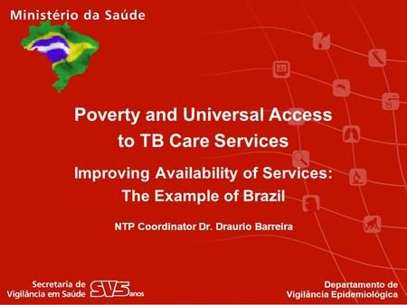 Poverty and Universal Access to TB Care Services