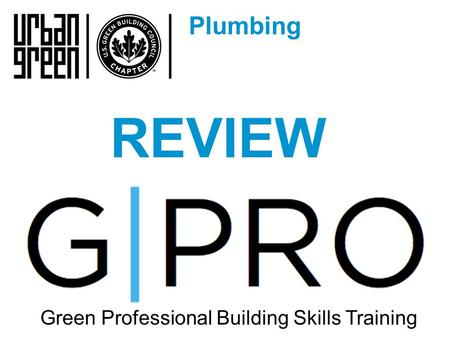 Plumbing Green Professional Building Skills Training REVIEW.