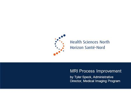 MRI Process Improvement