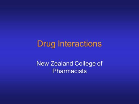 Drug Interactions New Zealand College of Pharmacists.