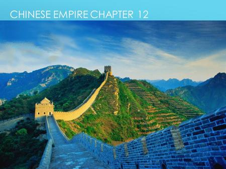 "CHINESE EMPIRE CHAPTER 12. QIN DYNASTY  Strong kingdom  Efficient government  Qin decided to declare himself Shi Huangdi or ""First Emperor""  Tore."