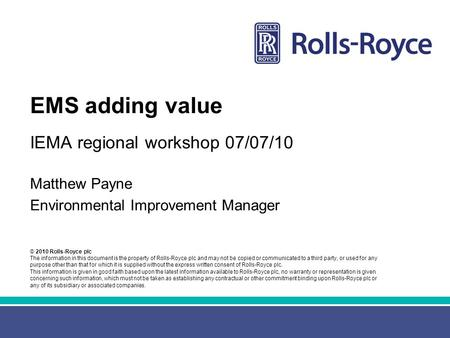 EMS adding value IEMA regional workshop 07/07/10 Matthew Payne