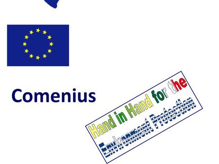 Lifelong Learning Programme Comenius Education and Culture.