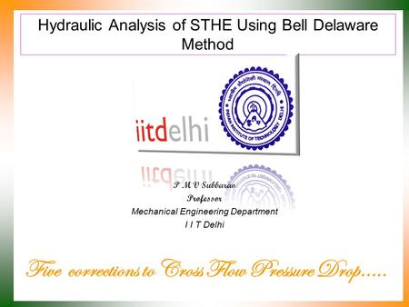 Hydraulic Analysis of STHE Using Bell Delaware Method