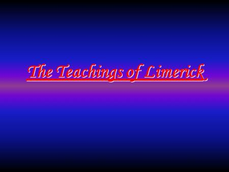 The Teachings of Limerick