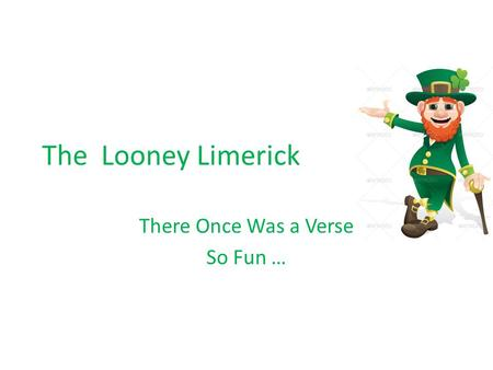 The Looney Limerick There Once Was a Verse So Fun …