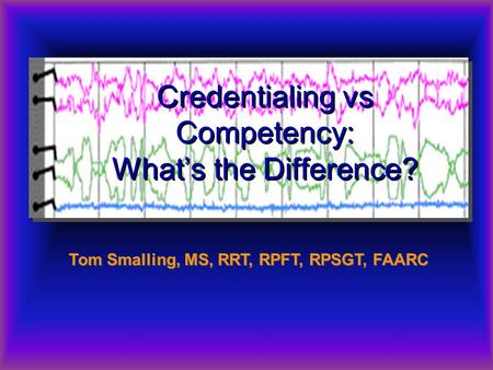 Credentialing vs Competency: What's the Difference?