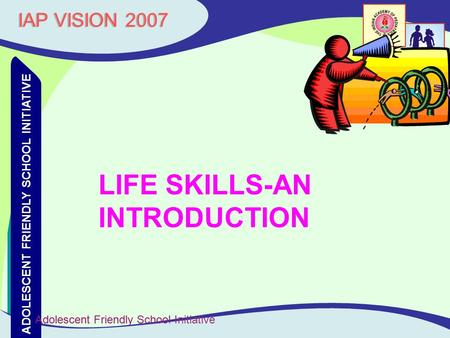 LIFE SKILLS-AN INTRODUCTION