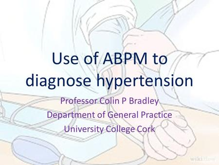 Use of ABPM to diagnose hypertension