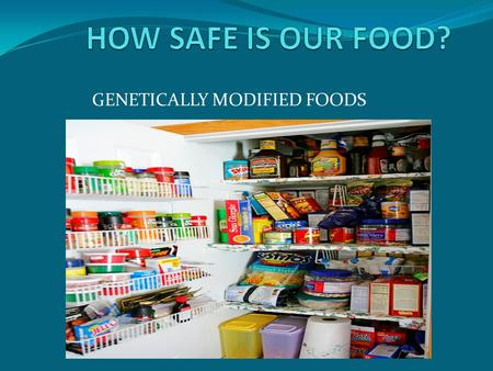 GENETICALLY MODIFIED FOODS. George Westinghouse High School 105 TECH PLACE BROOKLYN, NY 11201 Janine L. Kieran, Principal Teacher: Ms. Lindo.