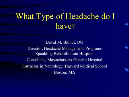 What Type of Headache do I have?