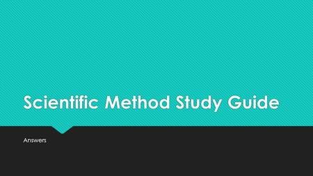 Scientific Method Study Guide