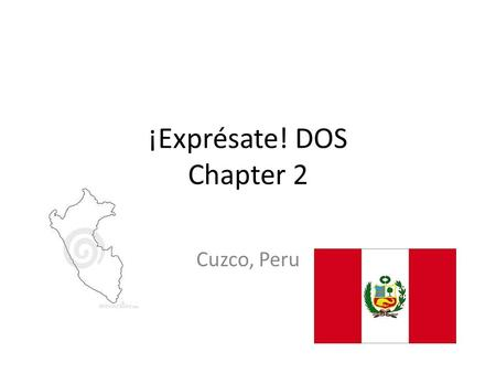 ¡Exprésate! DOS Chapter 2