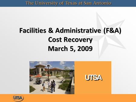 Facilities & Administrative (F&A) Cost Recovery March 5, 2009.