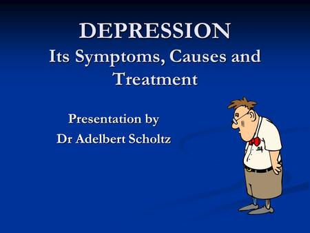 depression and its causes Webmd gives an overview of clinical -- or major -- depression, including its causes, symptoms, and treatment.
