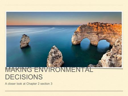 making environmental decisions