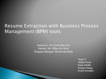 Resume Extraction with Business Process Management (BPM) tools