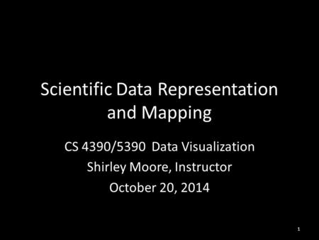Scientific Data Representation and Mapping