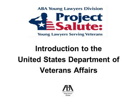 Introduction to the United States Department of Veterans Affairs.