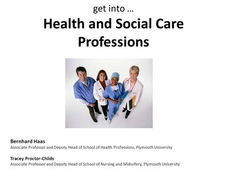 get into … Health and Social Care Professions