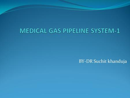 MEDICAL GAS PIPELINE SYSTEM-1