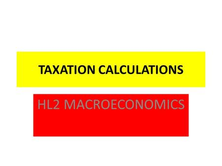 TAXATION CALCULATIONS