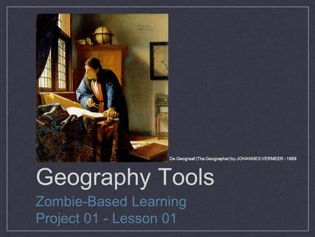 De Geograaf (The Geographer) by JOHANNES VERMEER