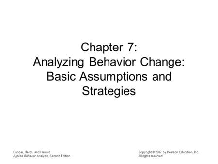 Chapter 7: Analyzing Behavior Change: Basic Assumptions and Strategies