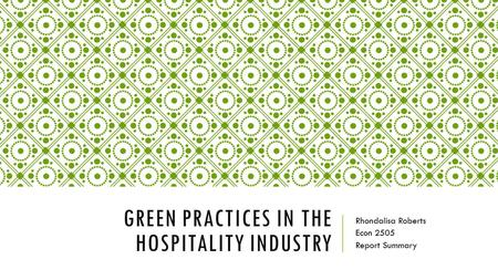 Green Movement Grows in Global Hospitality Industry: Report