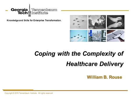 Coping with the Complexity of Healthcare Delivery