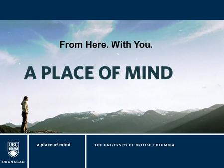 From Here. With You.. Leah Sanford MA, Manager Philipp Reichert MSc, RCIC International Student Advisor Denise Chan, International Student Advisor Offices: