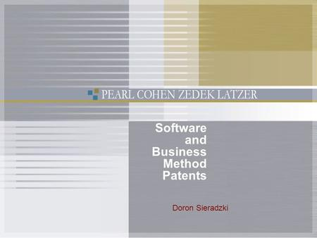 1 Doron Sieradzki Software and Business Method Patents.