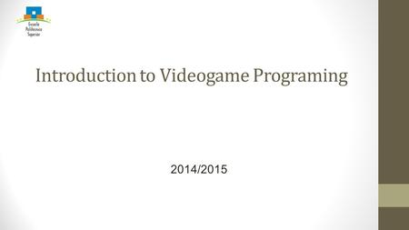 Introduction to Videogame Programing