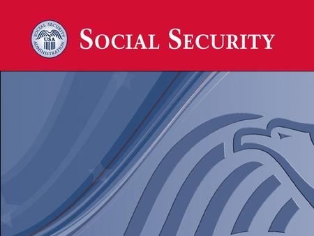 58 million people Who Gets Benefits from Social Security? 37.9 million Retired Workers 2.9 million Dependents 8.9 million Disabled Workers, 2.1 million.