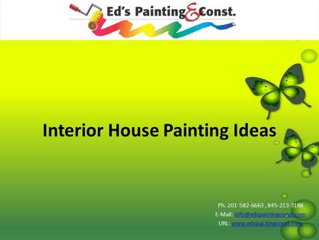 Interior House Painting Ideas Ph. 201-582-6663, 845-213-3188   URL: