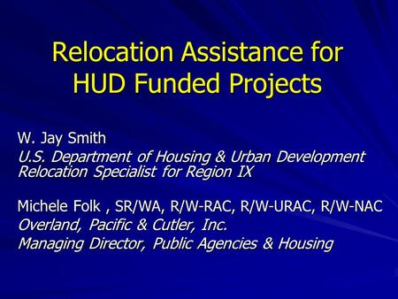Relocation Assistance for HUD Funded Projects