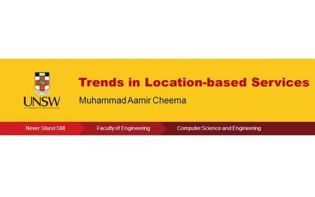 Click to edit Present's Name Trends in Location-based Services Muhammad Aamir Cheema.